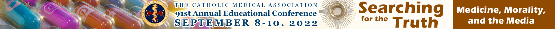 Catholic Medical Association's Annual Education Conference